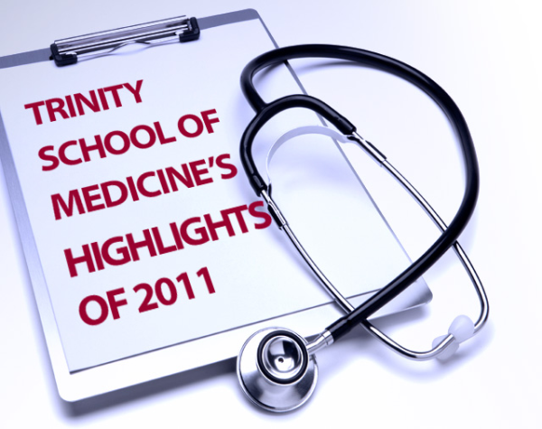 Highlights of 2011, Trinity School of Medicine, Caribbean Medical School