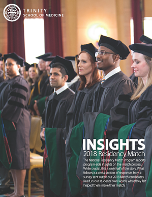 Download the 2018 Trinity School of Medicine Match Insights