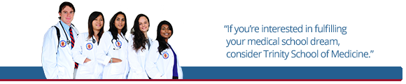 Who Should Consider Trinity School of Medicine Banner