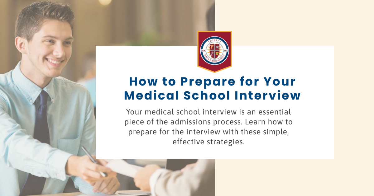 How to Prepare for Your Medical School Interview