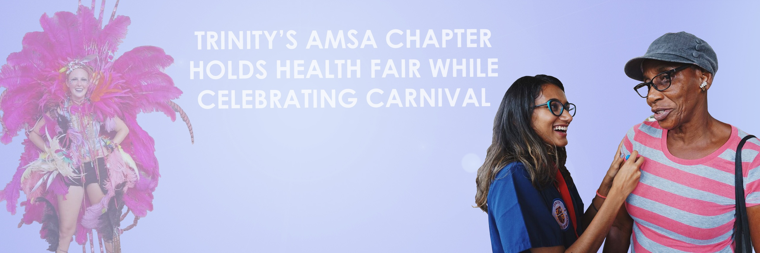 Trinity's AMSA Chapter Holds Health Fair While Celebrating Carnival